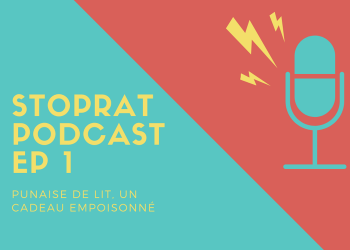 Stoprat Podcast EP 1 – Punaise de lit